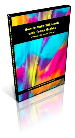 How To Make Silk Cards DVD by Teena Hughes is now available