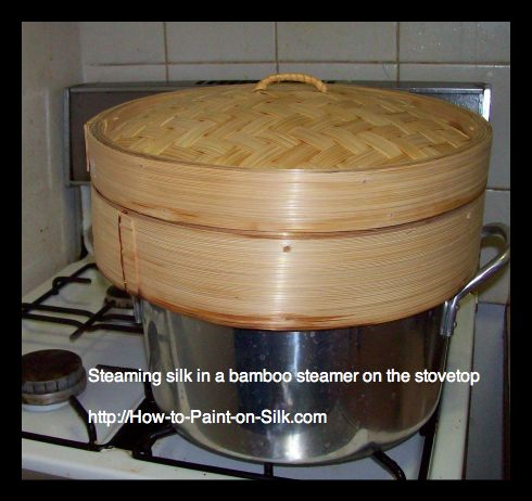 How to steam silk in a Bamboo Steamer