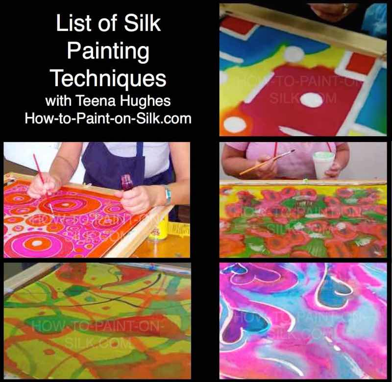 List of Silk Painting Techniques with Teena Hughes (photo)