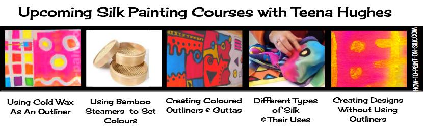 Upcoming Silk Painting Courses with Teena Hughes (banner)